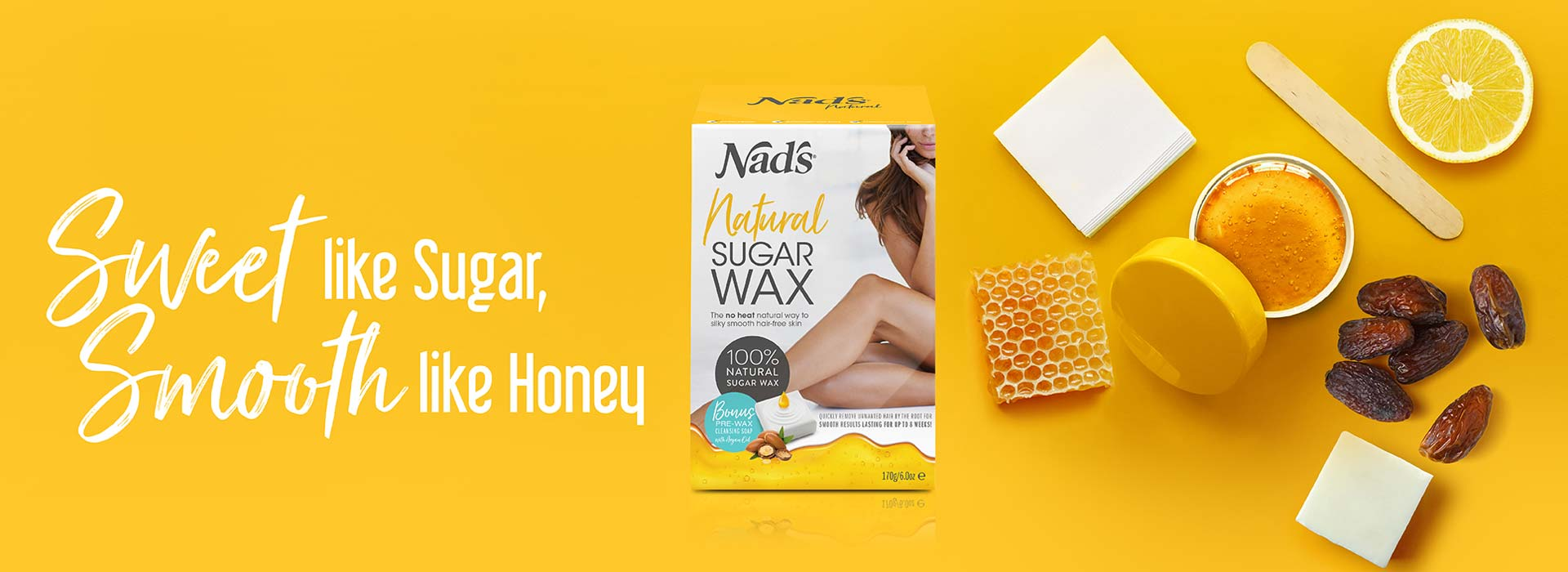 Nad's Natural Sugar Wax product, honeycomb, lemon and raisins next to script font Sweet like Sugar, Smooth like Honey